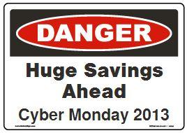 Cyber Monday Sale Safety Sign News