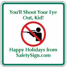A Christmas Story – Funny Sign Friday 12-20-13 - Safety Sign News