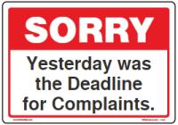 sorry-complaint-deadline-yesterday