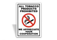 All Tobacco Products Prohibited Sign