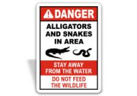 Alligators and Snakes in Area Sign F8200