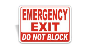 Emergency Exit Do Not Block Sign