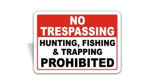 No Trespassing or Hunting