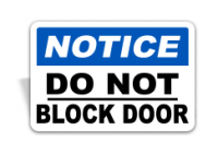 A Notice Do Not Block Door Sign