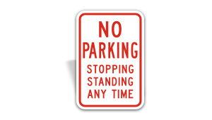 No Parking, Stopping, or Standing Sign