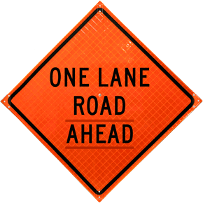 One Lane Road Ahead Roll-Up Sign