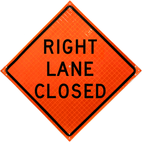 Right Lane Closed Roll-Up Sign