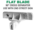 Cross Separator For Flat Blade Street Name Sign
