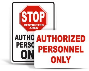 Authorized Personnel Only Signs