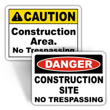 Construction No Trespassing Signs