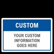 Custom Blank Signs