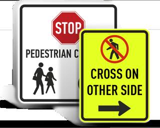 Custom Pedestrian Crossing Signs
