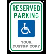 Custom Reserved Parking for Handicap Sign