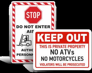 Custom Keep Away Signs