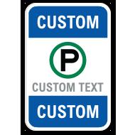 Blank Custom Reserved Parking Sign