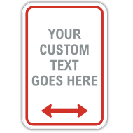 Semi-Custom Parking Signs with 46 Unique Templates