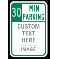 Custom Time Limit Parking Sign