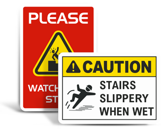 Custom Watch Your Step Signs