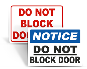 Do Not Block Signs