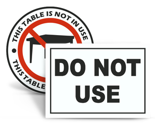 Do Not Use Signs