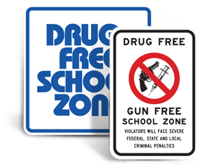 Drug Free School Zone Signs