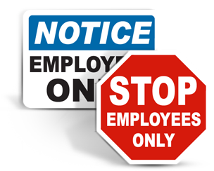 Employee Only Signs
