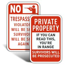 Funny No Trespassing Signs