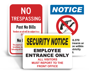 Custom Property / Security Signs
