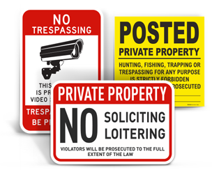 Private Property No Trespassing Signs