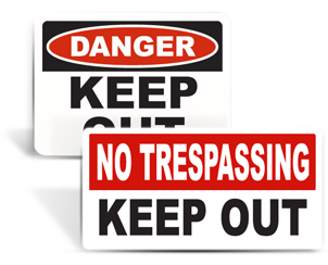 Keep Out Signs