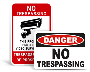 All No Trespassing Signs