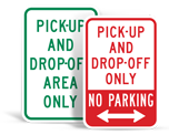 Pick Up and Drop Off Signs
