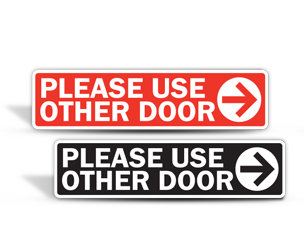 Please Use Other Door Stickers