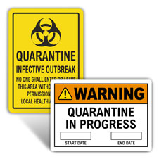 Quarantine / Isolation Signs