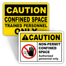 Caution Confined Space Signs