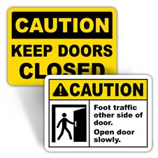 Caution Door Signs