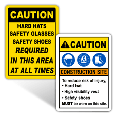 Caution Personal Protection Signs
