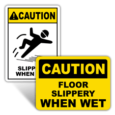 Caution Slippery When Wet Signs