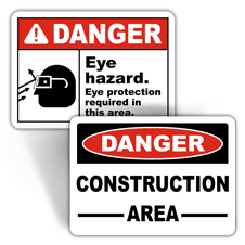 Danger Personal Protection Signs