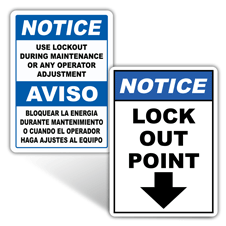 Notice Lockout Tagout Signs