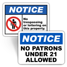 Notice Property Control Signs