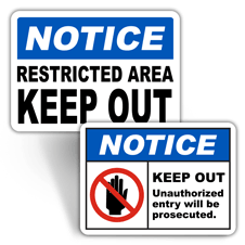 Notice Restricted Access Signs