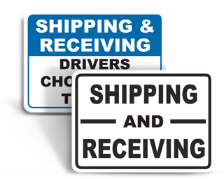 Shipping / Receiving Signs