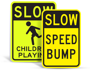 Slow Down Road Signs