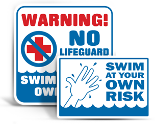 Swim at Your Own Risk Signs