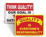 Think Quality Signs