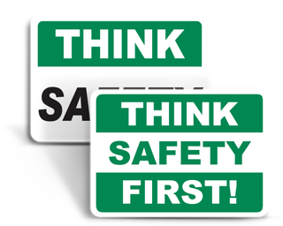 Think Safety Signs