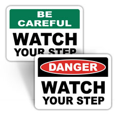 Watch Your Step Signs