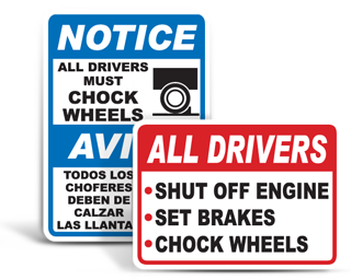 Truck Wheel Chock Signs