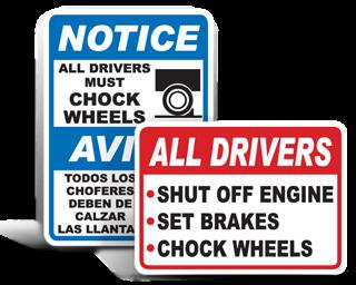 Truck Wheel Chock Signs